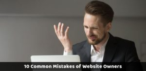Common Mistakes of Website Owners
