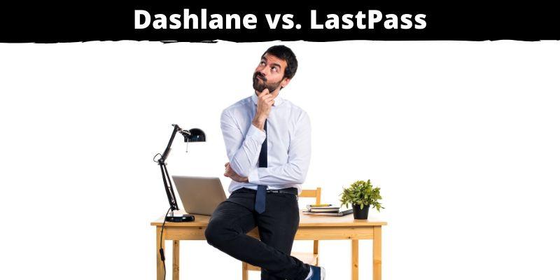 Dashlane LastPass